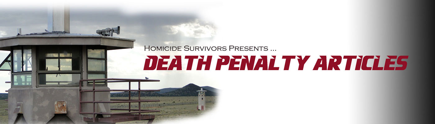 Death Penalty Articles Presented by Homicide Survivors